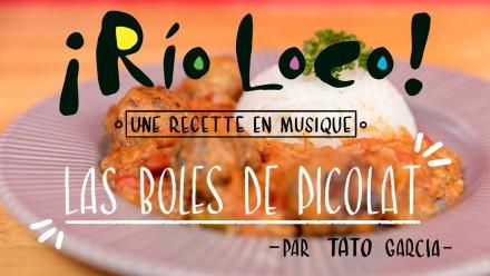 Rio Loco – Une recette en musique