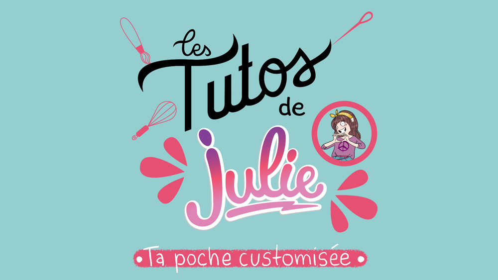 Magazine JULIE – TUTO « Ta Poche Customisée »